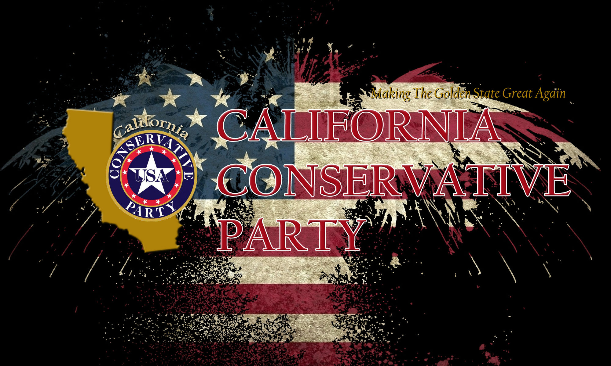 049f536e5 California Conservative Party – Making The Golden State Great Again